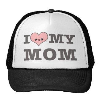 I Love My Mom Trucker Hat