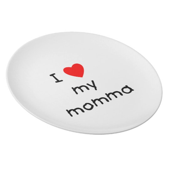 I love my momma plate