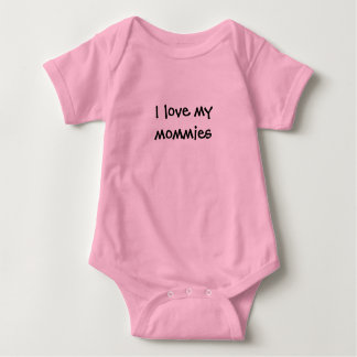 """I love my mommies"" Baby Bodysuit"
