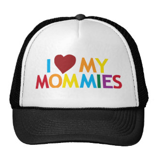 I love my Mommies Trucker Hat
