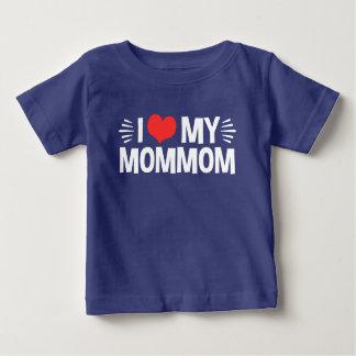 I Love My MomMom Baby T-Shirt