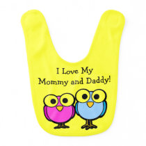 I Love My Mommy and Daddy Cartoon Animal Birds Bib