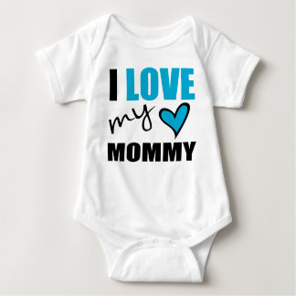 I Love My Mommy Blue Baby Shirt