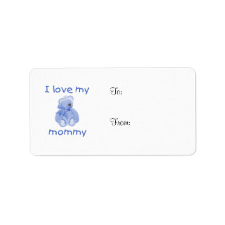 I love my mommy (blue bear) label