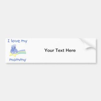 I love my mommy (blue bear w/ star) car bumper sticker