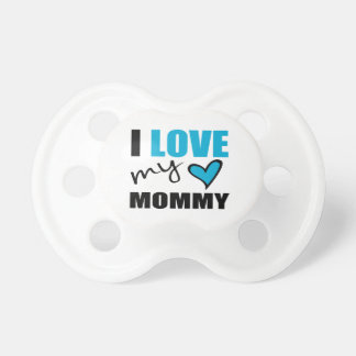 I Love My Mommy Blue Pacifier
