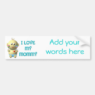I love my mommy Bouncing Baby with Heart & Rattles Bumper Sticker