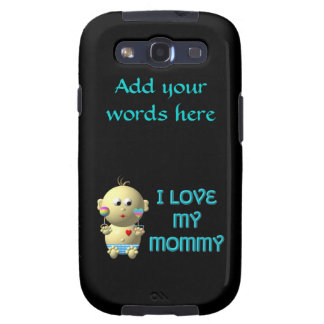 I love my mommy Bouncing Baby with Heart & Rattles Samsung Galaxy SIII Case