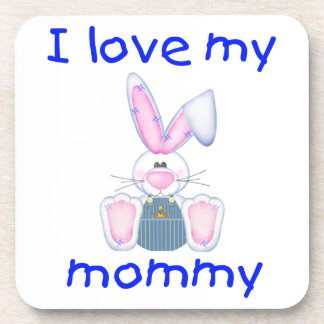 I love my mommy (boy bunny) beverage coaster