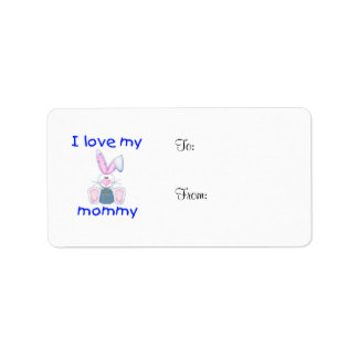 I love my mommy (boy bunny) label