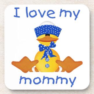 I love my mommy (boy duck) drink coaster