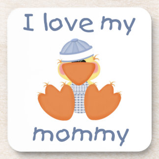 I love my mommy (boy ducky) coaster