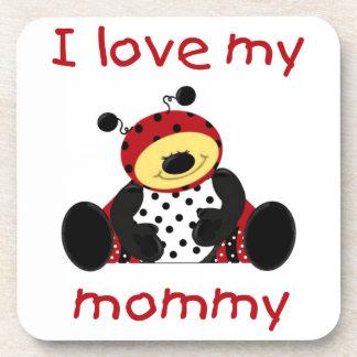 I love my mommy (boy ladybug) beverage coaster
