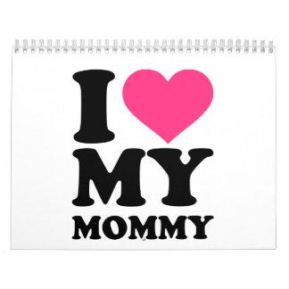 I love my mommy calendar