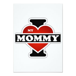 I Love My Mommy Card