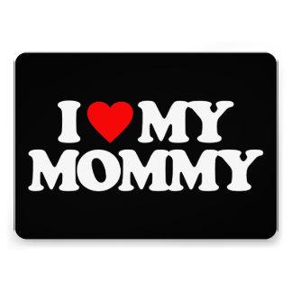 I LOVE MY MOMMY CUSTOM ANNOUNCEMENT