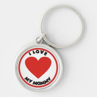 I love my Mommy Cute Keychain