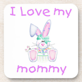 I love my mommy (girl bunny) drink coaster