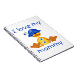 I love my mommy (girl duck) notebook