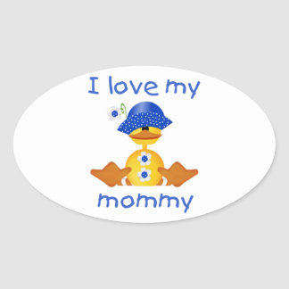I love my mommy (girl duck) oval sticker