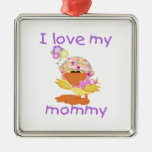 I love my mommy (girl ducky) square metal christmas ornament