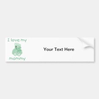 I love my mommy (green bear) car bumper sticker