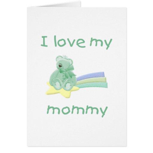 I love my mommy (green bear w/ star) card