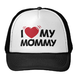 i love my mommy mesh hat