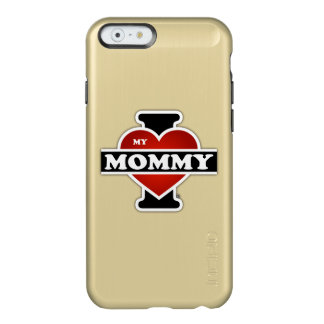 I Love My Mommy Incipio Feather Shine iPhone 6 Case
