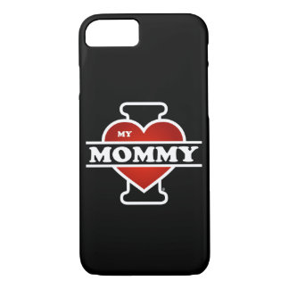 I Love My Mommy iPhone 8/7 Case