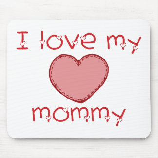 I love my mommy mouse pad