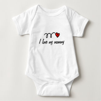I love my mommy outfit for baby baby bodysuit