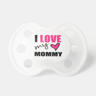 I Love My Mommy Pink Pacifier