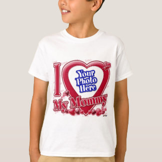 I Love My Mommy red heart - photo T-Shirt