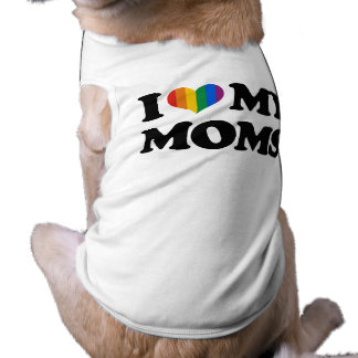 I LOVE MY MOMS PET T-SHIRT