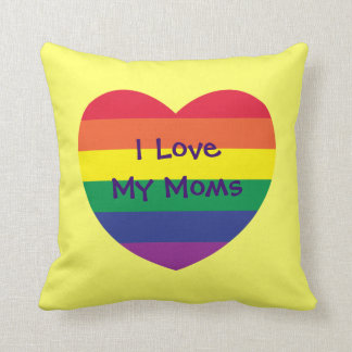 I Love My Moms Pillows