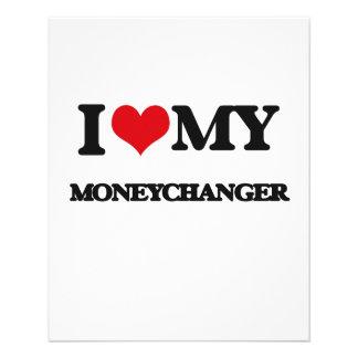 """I love my Moneychanger 4.5"""" X 5.6"""" Flyer"""