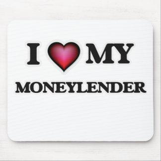 I love my Moneylender Mouse Pad