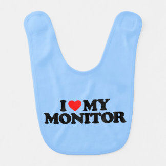 I LOVE MY MONITOR BABY BIB