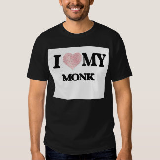 I love my Monk (Heart Made from Words) T-shirts