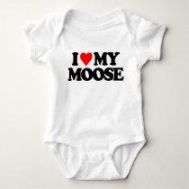 I LOVE MY MOOSE BABY BODYSUIT