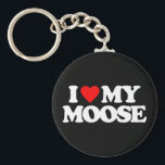 "I LOVE MY MOOSE KEYCHAIN<br><div class=""desc"">I LOVE MY MOOSE</div>"