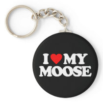 I LOVE MY MOOSE KEYCHAIN