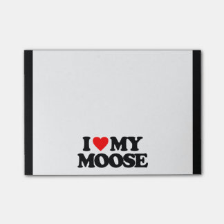 I LOVE MY MOOSE POST-IT® NOTES