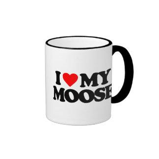 I LOVE MY MOOSE RINGER COFFEE MUG