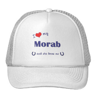 I Love My Morab (Female Horse) Hat