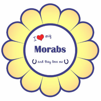 I Love My Morabs Multiple Horses Cut Out