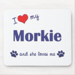 I Love My Morkie (Female Dog) Mouse Pad