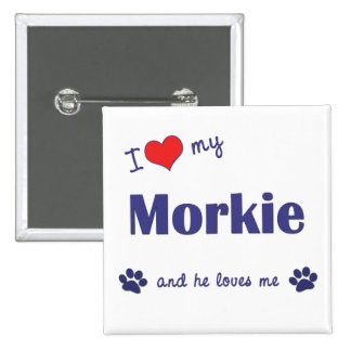I Love My Morkie (Male Dog) 2 Inch Square Button