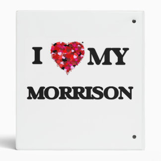 I Love MY Morrison Binder